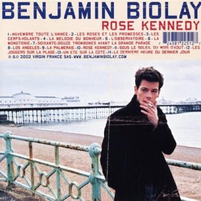 Benjamin Biolay (Бенжамин Биолэй): Rose Kennedy