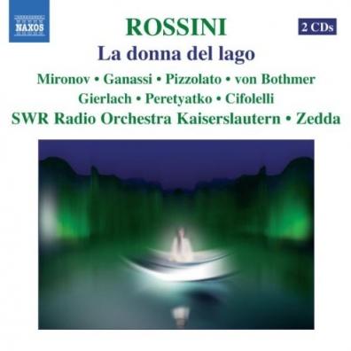 Gioachino Rossini (Джоаккино Россини): La Donna Del Lago