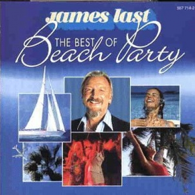 James Last (Джеймс Ласт): The Best Of Beach Party
