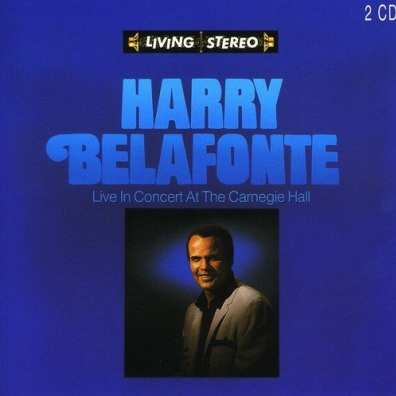 Harry Belafonte (Гарри Белафонте): Live In Concert At The Carnegie Hall