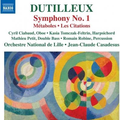 Henri Dutilleux (Анри Дютийё): Symphony No. 1, Metaboles, Les Сitations