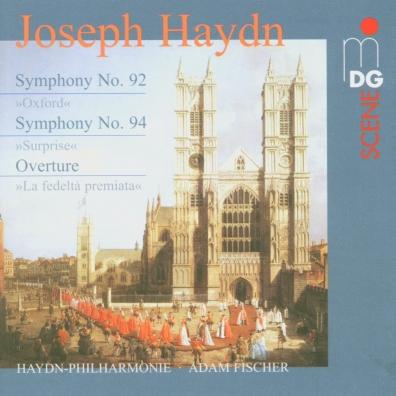 Joseph Haydn (Йозеф Гайдн): Symphonies No. 92 & 94, La Fedelta Premiata
