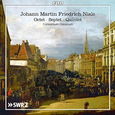 Johann Martin Friedrich Nisle: Octet, Septet & Quintet