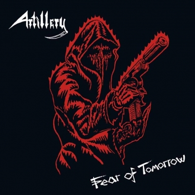 Artillery: Fear Of Tomorrow