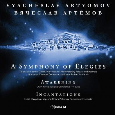 Vyacheslav Artyomov: Artyomov: Symphony Of Elegies