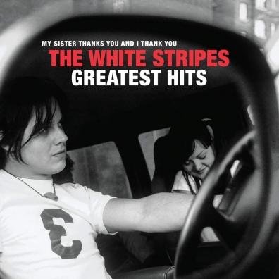 The White Stripes: The White Stripes Greatest Hits