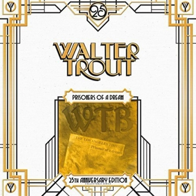 Walter Trout: Prisoner Of A Dream