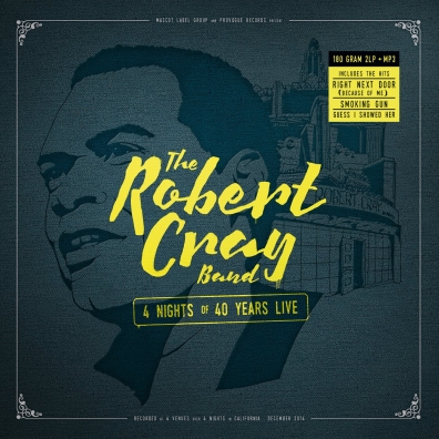 Robert Cray (Роберт Крей): 4 Nights Of 40 Years Live