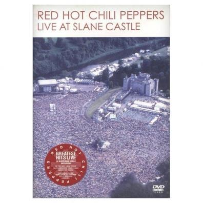 Red Hot Chili Peppers (Ред Хот Чили Пеперс): Live At Slane Castle