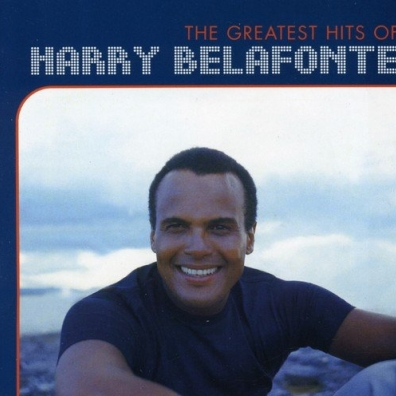 Harry Belafonte (Гарри Белафонте): The Greatest Hits Of