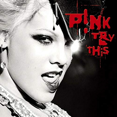 P!nk (Pink): Try This