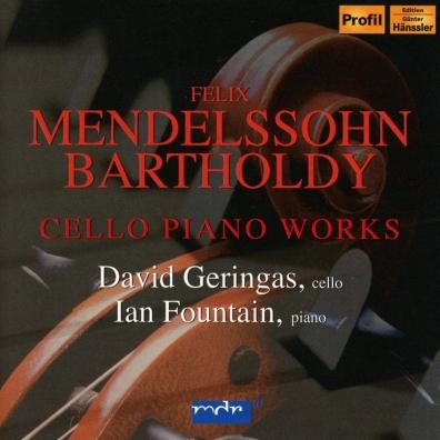Felix Mendelssohn (Феликс Мендельсон): Works For Cello & Piano