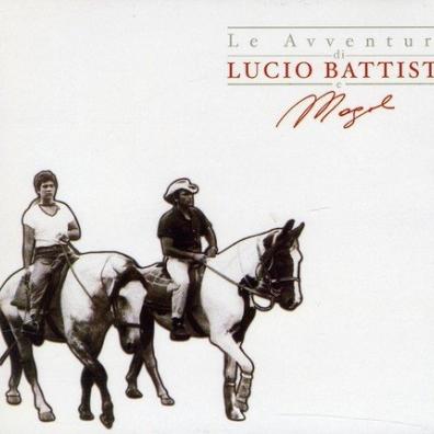 Lucio Battisti (Лучио Баттисти): Le Avventure Di Lucio Battisti E Mogol