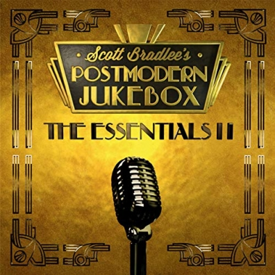Scott Bradlee's Postmodern Jukebox: The Essentials II