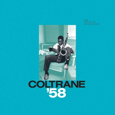 John Coltrane (Джон Колтрейн): Coltrane '58: The Prestige Recordings