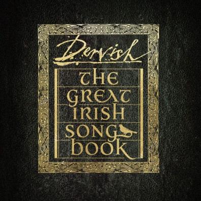Dervish (Дервиш): The Great Irish Songbook