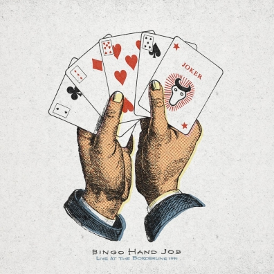 Bingo Hand Job: Live At The Borderline 1991 (RSD2019)