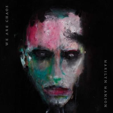 Marilyn Manson (Мэрилин Мэнсон): WE ARE CHAOS
