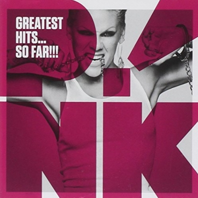 P!nk (Pink): Greatest Hits...So Far!!!