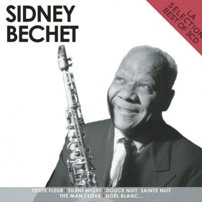Sidney Bechet (Сидней Беше): La Selection - Best Of