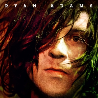 Ryan Adams (Райан Адамс): Ryan Adams