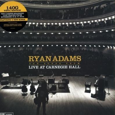 Ryan Adams (Райан Адамс): Ten Songs from Live at Carnegie Hall