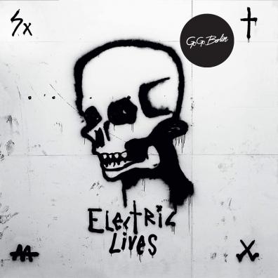 Go Go Berlin (Го Го Берлин): Electric Lives