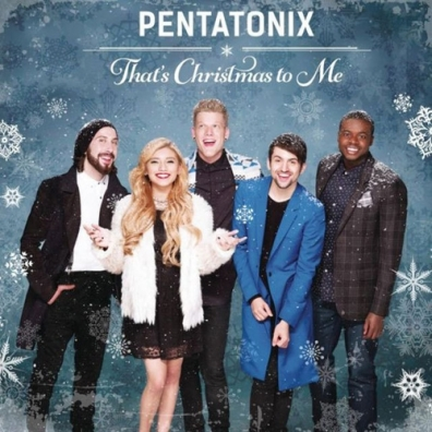 Pentatonix (Пентатоникс): That's Christmas To Me