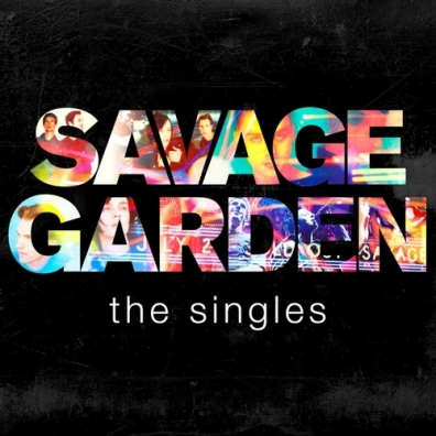 Savage Garden (Саваж Гарден): The Singles