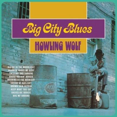 Wolf Howlin: Big City Blues
