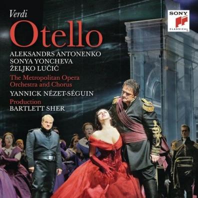 Sonya Yoncheva (Соня Йончева): Verdi: Otello