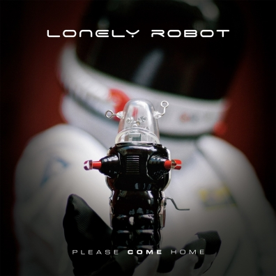Lonely Robot (Джон Митчелл): Please Come Home