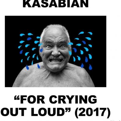 Kasabian (Касабиан): For Crying Out Loud