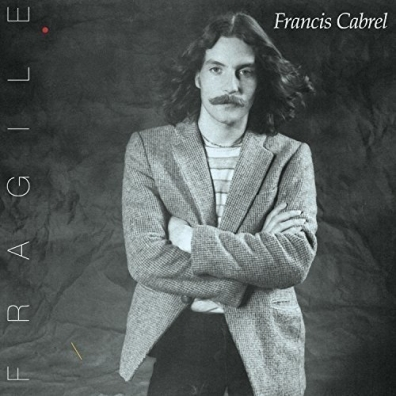 Francis Cabrel (Франсис Кабрель): Fragile