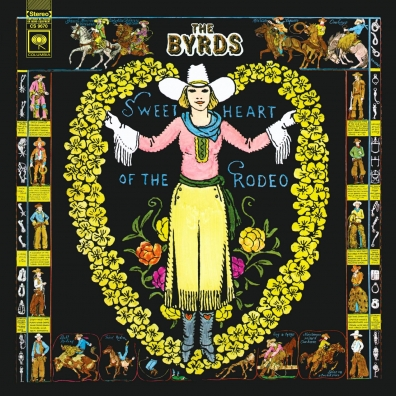 The Byrds: Sweetheart Of The Rodeo (Legacy Edition)