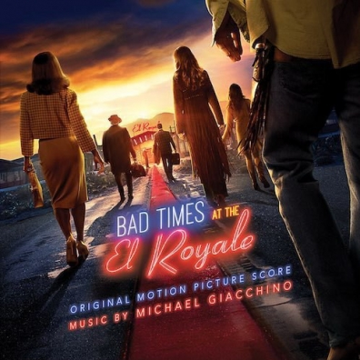 Michael Giacchino (Майкл Джаккино): Bad Times at the El Royale