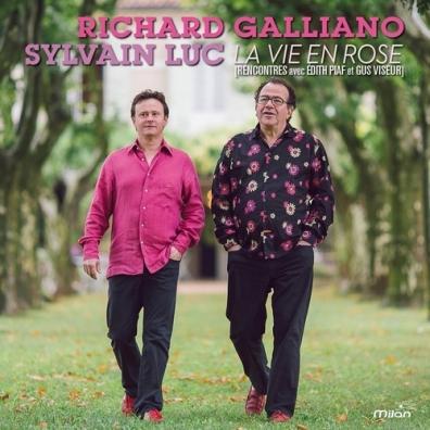 Richard Galliano & Sylvian Luc (Ришар Гальяно): La Vie En Rose (Rencontres Avec Edith Piaf Et Gus Viseur)