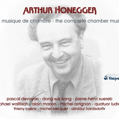 Arthur Honegger (Артюр Онеггер): Honegger: Chamber Music