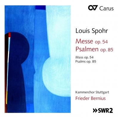 Spohr Louis - Messe Op. 54/Psalmen Op. 85/Kammerchor Stuttgart, Frieder Bernius