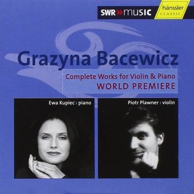 Grazyna Bacewicz (Гражина Бацевич): Sonatas For Piano & Violin