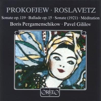 Sergej Prokofjew: Prokofjew, Roslavetz; Pergamenschikow