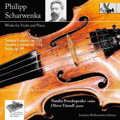 Scharwenka: Works For Violin And Piano/Natalia Prishepenko & Oliver Triendl