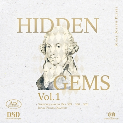 Ignaz Joseph Pleyel (Игнац Плейель): Hidden Gems – Vol. 1: String Quartets/Ignaz Pleyel Quartett