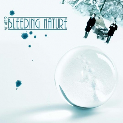Bleeding Nature: My Winter
