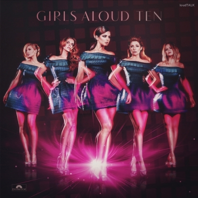 Girls Aloud (Герл Алаунд): Ten