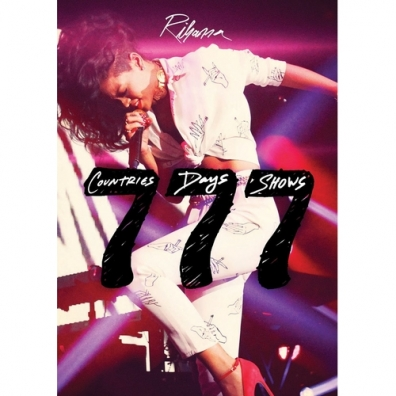 Rihanna (Рианна): 777 TOUR…7countries7days7shows