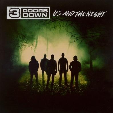 3 Doors Down (3 Доор Давн): Us And The Night