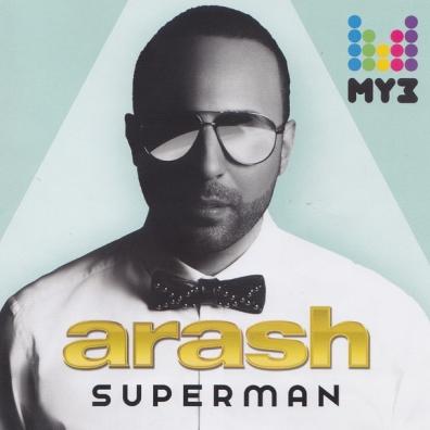 Arash (Араш): Superman