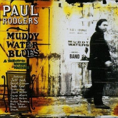 Paul Rodgers (Пол Роджерс): Muddy Water Blues