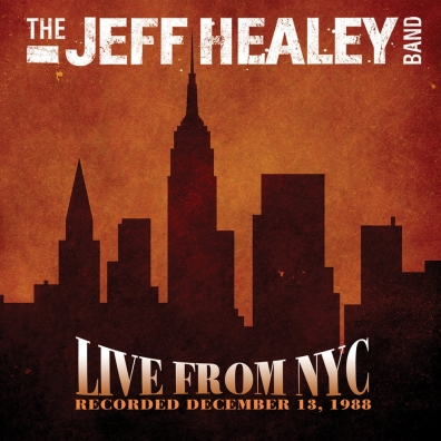 The Jeff Healey Band (Зе Хили Джеф): Live From Nyc